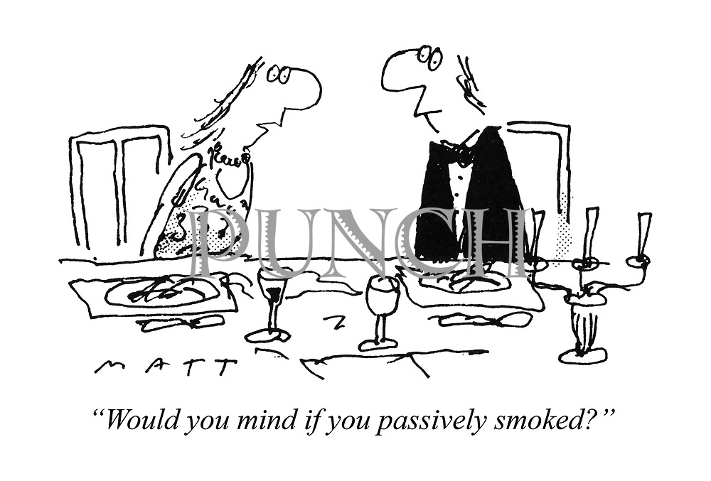 """Would you mind if you passively smoked?"""