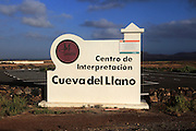 Sign for interpretation centre, Cueva del Llano, La Oliva, Fuerteventura, Canary Islands, Spain