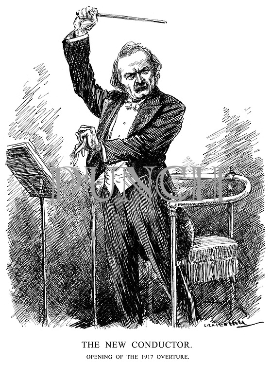 The New Conductor. Opening of the 1917 Overture. (Lloyd George in charge of his orchestra, prepares for a loud symphonic movement)