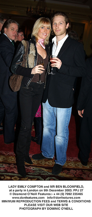 LADY EMILY COMPTON and MR BEN BLOOMFIELD, at a party in London on 9th December 2003.PPJ 27