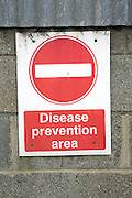 No entry sign on farm as disease prevention area