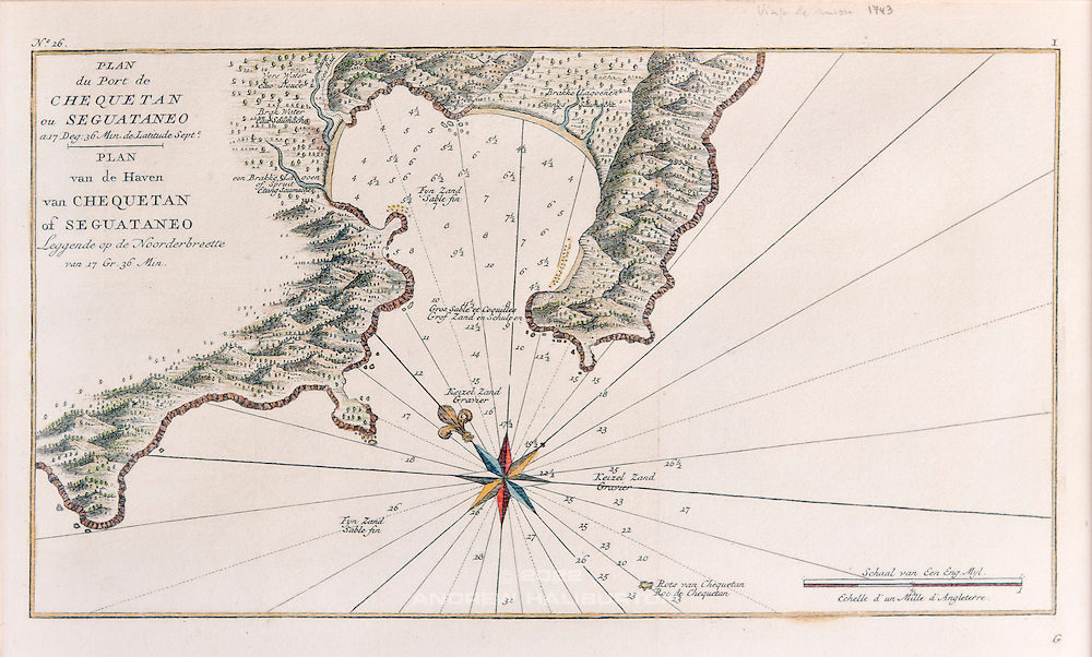 The 1743 map of the Mexican Harbour of Zihuatanejo by Commodore George Anson, displayed in the Archeological Museum of the Costa Grande, Zihuatanejo, Mexico.  This copy photographed on 26 November 2011.  Annotated in both Dutch and French, and prepared as plate number 26, presumably for eventual inclusion in the 1745 issue of Anson's Voyage round the World.  (Note this is not the more widely-documented 1745 edition of the similar map, prepared in English as Plate XXXI).