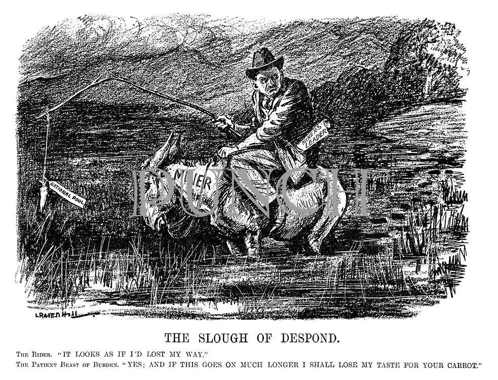"The Slough of Despond. The Rider. ""It looks as if I'd lost my way."" The Patient Beast of Burden. ""Yes; And if this goes on much longer I shall lose my taste for your carrot."" (the Miner donkey carries the Miners' Leader through a swamp as they try to catch some food with National Pool bait in the InterWar era)"