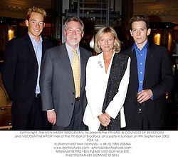 Left to right, the HON.HARRY BRIDGEMAN, his parents the 7th EARL & COUNTESS OF BRADFORD and VISCOUNT NEWPORT heir of the 7th Earl of Bradford, at a party in London on 9th September 2002.	PDA 16