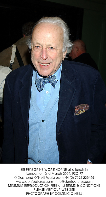 SIR PEREGRINE WORSTHORNE at a lunch in London on 2nd March 2004.PSC 77