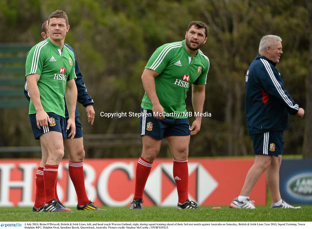 3 July 2013; Brian O'Driscoll, British & Irish Lions, left, and head coach Warren Gatland, right, during squad training ahead of their 3rd test match against Australia on Saturday. British & Irish Lions Tour 2013, Squad Training. Noosa Dolphins RFC, Dolphin Oval, Sunshine Beach, Queensland, Australia. Picture credit: Stephen McCarthy / SPORTSFILE