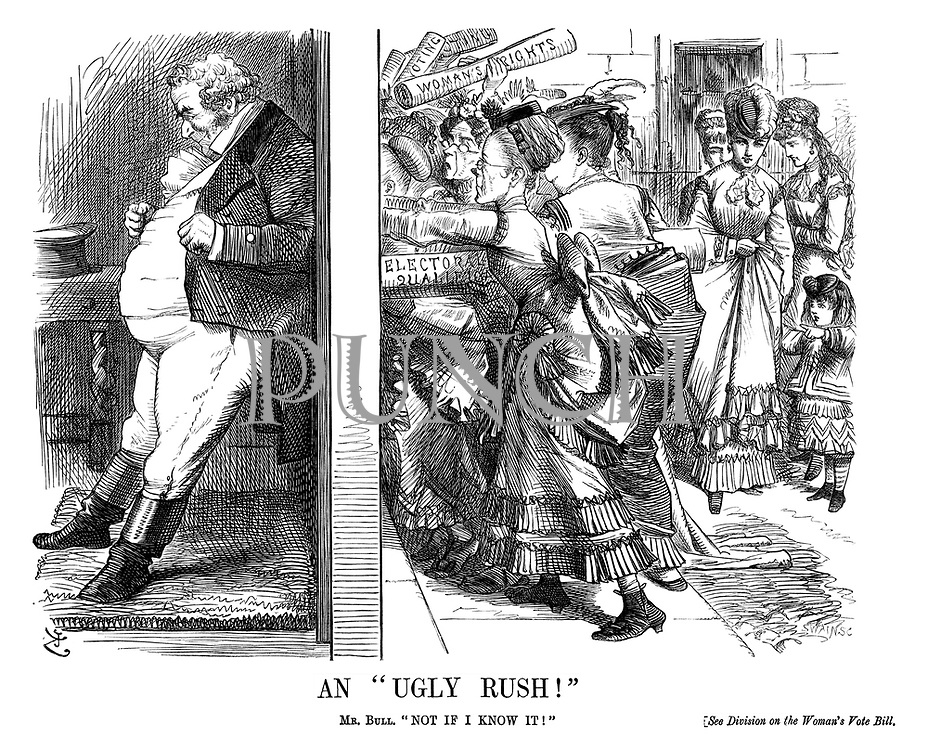 "An ""Ugly Rush!"" Mr. Bull. ""Not if I know it!"" See division on the Women's Vote Bill."
