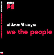 citizenM we the people