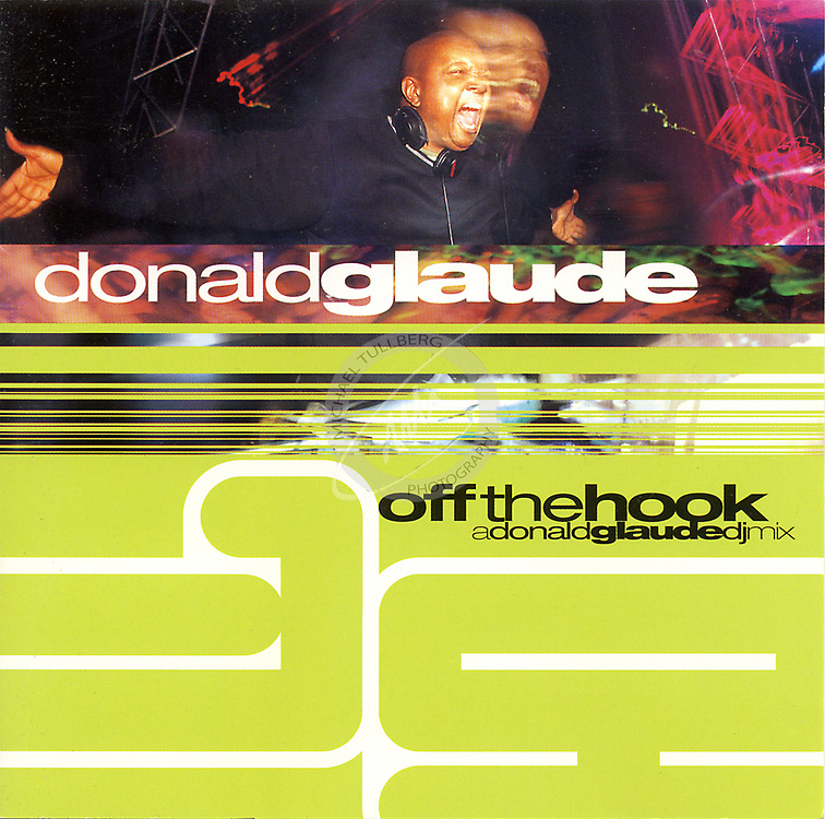 "CD Cover for DJ Donald Glaude's ""Off The Hook"" album, from Moonshine Music."
