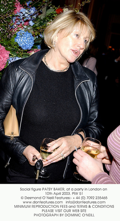Social figure PATSY BAKER, at a party in London on 10th April 2003. PIW 51