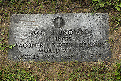 31 August 2017:   Veterans graves in Park Hill Cemetery in eastern McLean County.<br /> <br /> Roy J Brown Illinois Wagoner 163 Depot Brigade World War I Oct 25 1893  Sept 17 1949