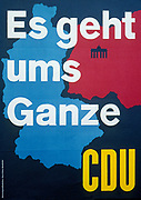 es geht ums ganze (It's about everybody) German political poster during the 1980's (West German) showing the CDU party and a divided Germany.