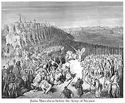 Judas Maccabeus before the Army of Nicanor [II Maccabees 15:21] From the book 'Bible Gallery' Illustrated by Gustave Dore with Memoir of Dore and Descriptive Letter-press by Talbot W. Chambers D.D. Published by Cassell & Company Limited in London and simultaneously by Mame in Tours, France in 1866
