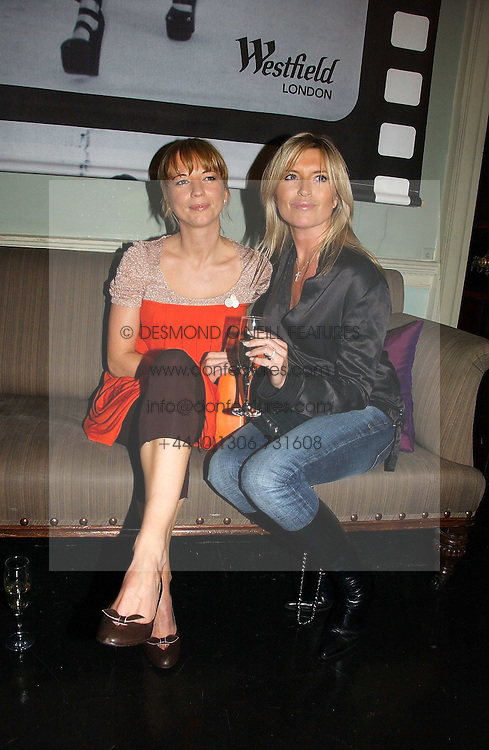 Left to right, DJ SARA COX and actress TINA HOBLEY at a party hosted by Westfield and the British Fashion Council to celebrate Fashion Forward held at Home House, 20 Portman Square, London W1 on 30th January 2007.<br />