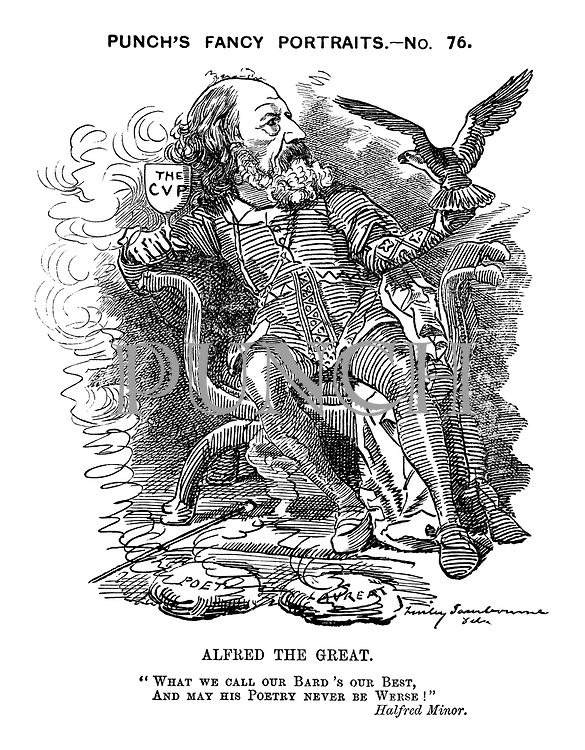 "Alfred the Great. ""What we call our bard's our best, and may his poetry never be werse!"" Halfred Minor."
