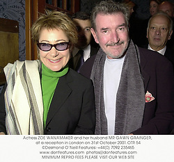 Actress ZOE WANAMAKER and her husband MR GAWN GRAINGER, at a reception in London on 31st October 2001.OTR 54