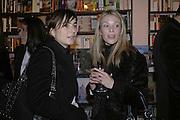 Francesca  Amfiterof and Nina Jones, Book launch of Pretty Things by Liz Goldwyn at Daunt <br />Books, Marylebone High Street. London 30 November 2006.   ONE TIME USE ONLY - DO NOT ARCHIVE  © Copyright Photograph by Dafydd Jones 248 CLAPHAM PARK RD. LONDON SW90PZ.  Tel 020 7733 0108 www.dafjones.com