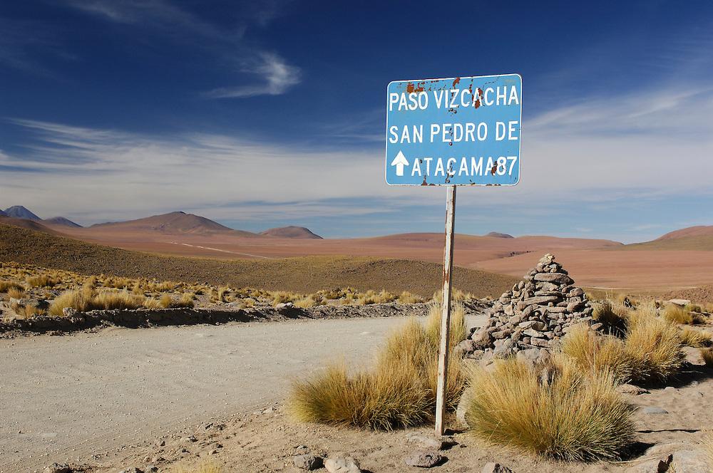 Road sign Paso Vizcacha, San Pedro de Atacama, Altiplano, Antofagasta, Chile.