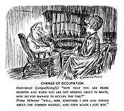 """Change of Occupation. Interviewer (sympathisingly) """"Now that you are prime minister and when you are not messing about in boats, how do you manage to occupy the time?"""" Prime minster """"Well, Miss, sometimes I sits and thinks about the common market; and then again I just sits."""""""
