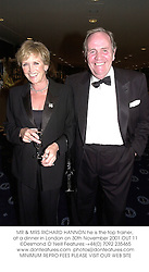 MR & MRS RICHARD HANNON he is the top trainer, at a dinner in London on 30th November 2001.OUT 11