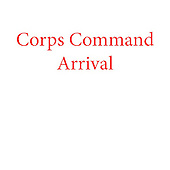 Corps Command Arrival