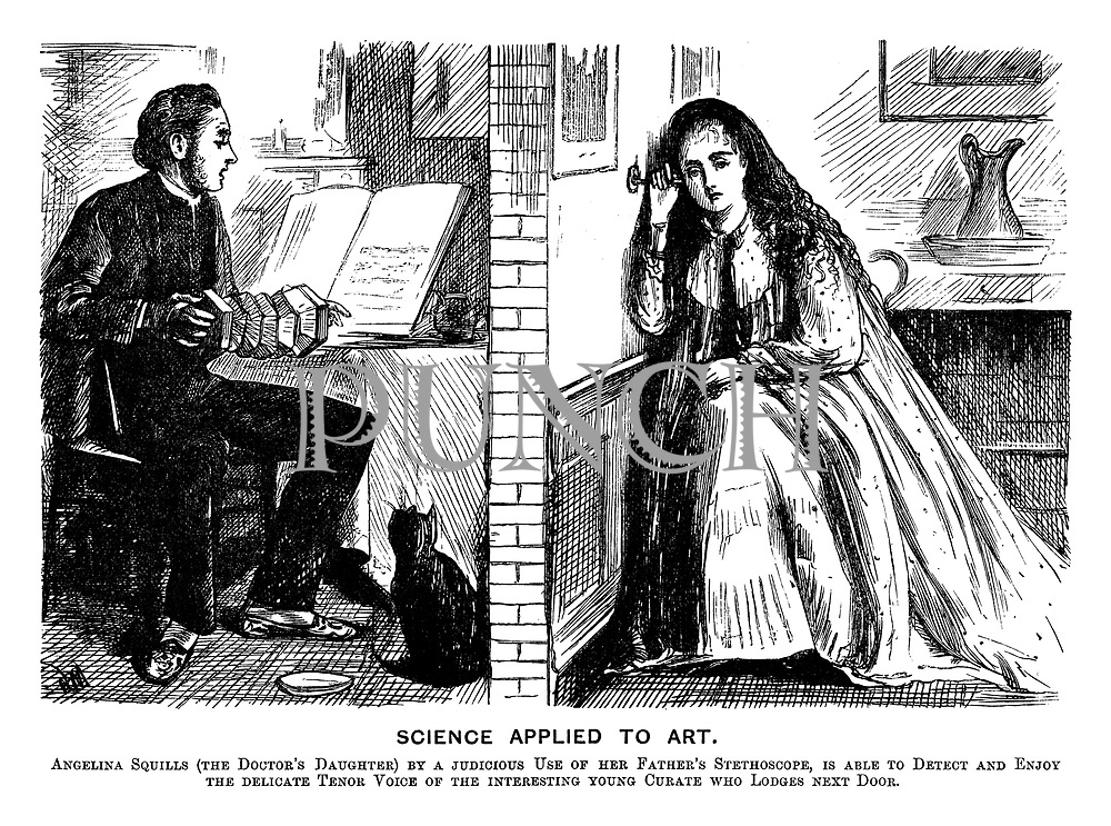 Science Applied to Art. Angelina Squills (the doctor's daughter) by a judicious use of her father's stethoscope, is able to detect and enjoy the delicate tenor voice of the interesting young curate who lodges next door.
