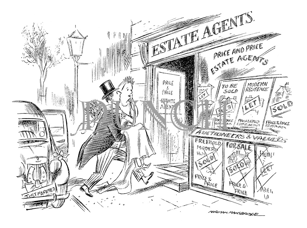 (Bridegroom carrying bride over threshold of Estate Agent's.)