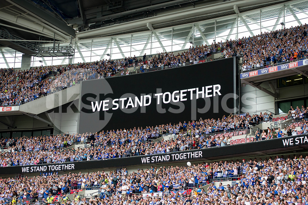 We Stand Together is on the display, a minute of applause at the Wembley Stadium during the EFL Sky Bet Championship Play-Off Final match between Huddersfield Town and Reading at Wembley Stadium, London, England on 29 May 2017. Photo by Salvio Calabrese.