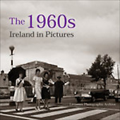 The 1960s Ireland in Pictures