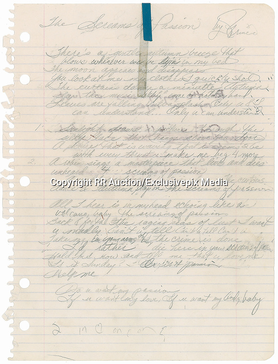 Prince 'The Screams of Passion' Handwritten Lyrics<br /> <br /> Handwritten and signed draft in pencil of lyrics for 'The Screams of Passion' entirely in Prince's hand.<br /> <br /> From the collection of Prince's assistant tour manager Gwen Leeds, who notes that Prince would frequently hand write song lyrics in a notebook and then ask that they be typed and supplied to his record company for registering and licensing.<br /> <br /> This was released as the first single off of the 1985 album The Family, thus becoming the first song credited to the band. It was also the first Prince-related track to feature a string orchestration by Clare Fischer, who would become a frequent collaborator throughout Prince's career.<br /> ©RR Auction/Exclusivepix Media