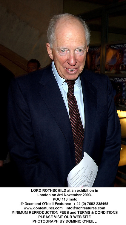 LORD ROTHSCHILD at an exhibition in London on 3rd November 2003.<br /> POC 116 molo