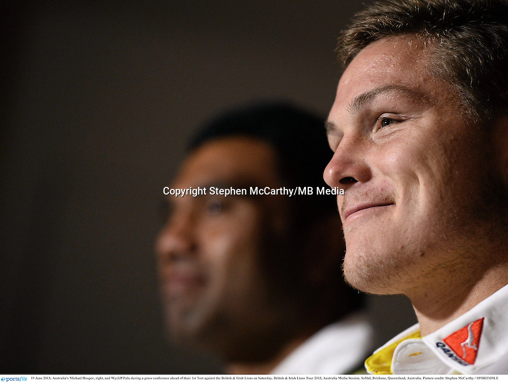 19 June 2013; Australia's Michael Hooper, right, and Wycliff Palu during a press conference ahead of their 1st Test against the British & Irish Lions on Saturday. British & Irish Lions Tour 2013, Australia Media Session. Sofitel, Brisbane, Queensland, Australia. Picture credit: Stephen McCarthy / SPORTSFILE