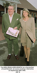 The HON.JOHN & MRS HESKETH, he is the brother of Lord Hesketh, at a race meeting in Berkshire on September 20th 1996.    LSE 12