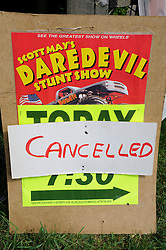 ©  licensed to London News Pictures .26/04/2011. Detling, UK . A cancelled sign on the entrance to Scott May's Daredevil Stunt Show at Kent County Show Ground where a man died performing a human cannonball stunt. See special instructions. Picture credit should read Grant Falvey/LNP.