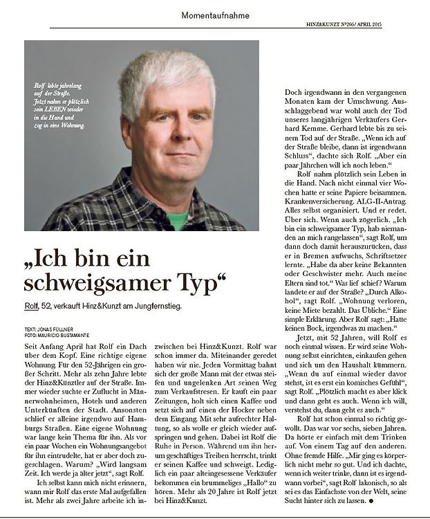 Hinz&Kunzt ist ein Straßenmagazin, das von obdach- oder wohnungslosen Menschen in der Region Hamburg vertrieben wird