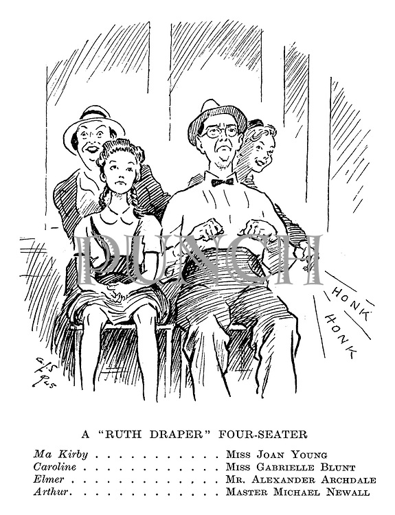 "A ""Ruth Draper"" Four-Seater. Ma Kirby ... Miss Joan Young, Caroline...Miss Gabrielle Blunt, Elmer... Mr Alexander Archdale, Arthur...Master Michael Newall."