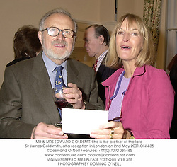 MR & MRS EDWARD GOLDSMITH he is the brother of the late Sir James Goldsmith, at a reception in London on 2nd May 2001.ONN 35