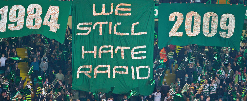 GLASGOW, SCOTLAND - Thursday, October 1, 2009: Glasgow Celtic supportes display a banner reading 'We Still Hate Rapid' during the UEFA Europa League Group C match at Celtic Park. (Pic by Juergen Feichter/Expa/Propaganda)