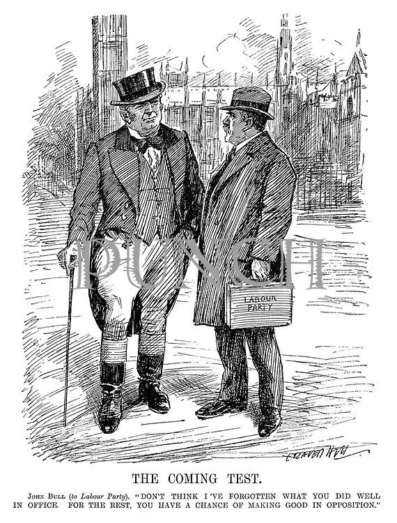 "The Coming Test. John Bull (to Labour Party). ""Don't think I've forgotten what you did well in office. For the rest, you have a chance of making good in opposition."" (an InterWar cartoon showing John Bull adressing the Labour Party outside the House of Commons after having lost the General Election to the Conservatives)"