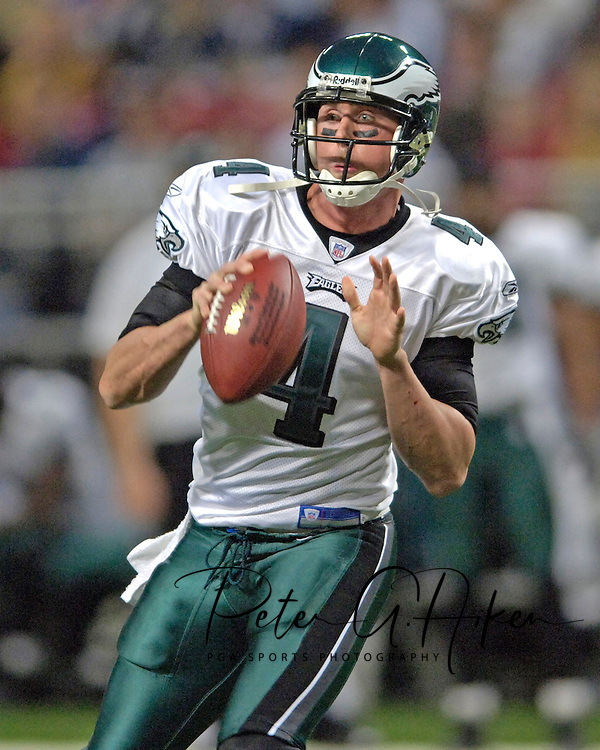 Philadelphia Eagles quarterback Mike McMahon looks down field agaisnt the St. Louis Rams, at the Edward Jones Dome in St. Louis, Missouri, December 18, 2005.  The Eagles beat the Rams 17-16.