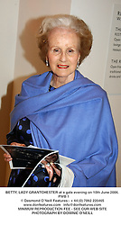 BETTY, LADY GRANTCHESTER at a gala evening on 10th June 2004.<br /> PWB 1