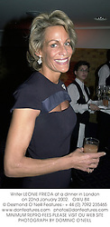 Writer LEONIE FRIEDA at a dinner in London on 22nd January 2002.<br />