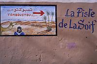 Maroc - Haut Atlas - Vallée du Draâ - Pancarte à Mhamid