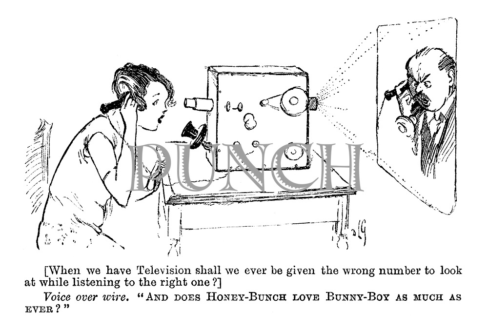 """[When we have Television shall we ever be given the wrong number to look at while listening to the right one?] Voice over wire. """"And does Honey-Bunch love Bunny-Boy as much as ever?"""""""