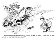 """Pedestrian (to cause of accident). """"Come to me, darling! Did the nasty motor do its best to kill him?"""""""