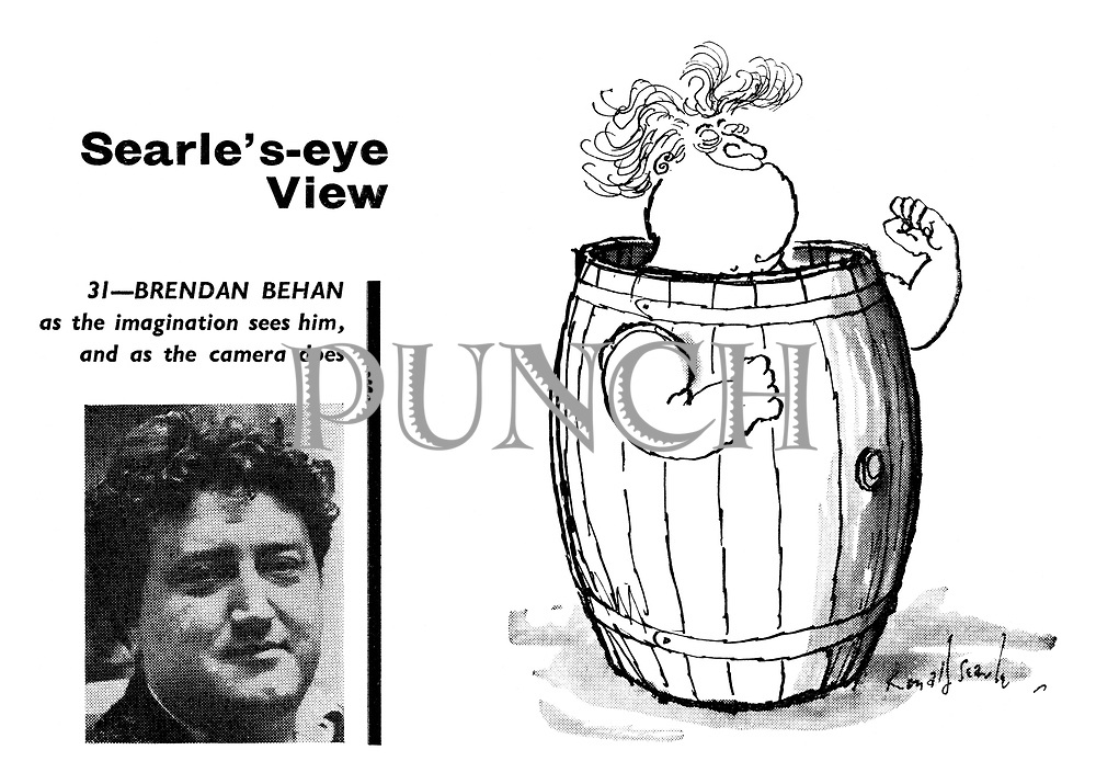 Searle's-eye View. 31 - Brendan Behan as the imagination sees him and as the camera does