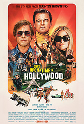 RELEASE DATE: August 9, 2019 TITLE: Once Upon a Time in Hollywood STUDIO: Columbia Pictures DIRECTOR: Quentin Tarantino PLOT: A TV actor and his stunt double embark on an odyssey to make a name for themselves in the film industry during the Charles Manson murders in 1969 Los Angeles. STARRING: Brad Pitt, Leonardo DiCaprio and Margot Robbie poster art. (Credit Image: © Columbia Pictures/Entertainment Pictures/ZUMAPRESS.com)