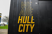 We Are Hull City graphic outside the KCOM Stadium ahead of the The FA Cup match between Hull City and Chelsea at the KCOM Stadium, Kingston upon Hull, England on 25 January 2020.