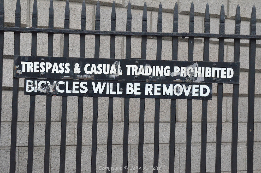 This sign was displayed outside of a very ornate building in Dublin Ireland.  We were amused by the wording and message.