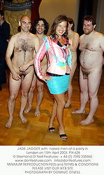 JADE JAGGER with  naked men at a party in London on 15th April 2003. PIX 628
